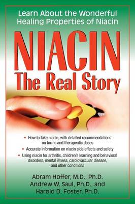 Niacin: Learn About the Wonderful Healing Properties of Niacin (Paperback)