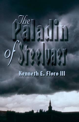 The Paladin of Steelvaer (Paperback)