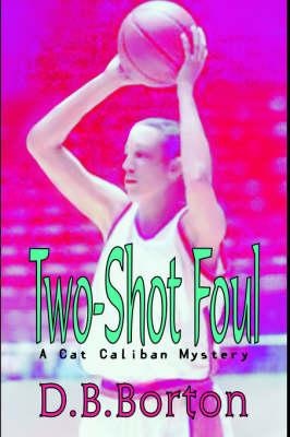 Two-Shot Foul (Hardback)