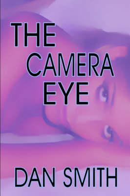 The Camera Eye (Hardback)