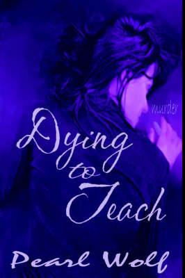 Dying to Teach (Hardback)