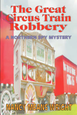 The Great Circus Train Robbery (Paperback)