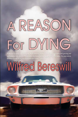 A Reason For Dying (Paperback)