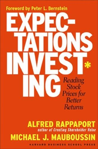 Expectations Investing: Reading Stock Prices for Better Returns (Paperback)
