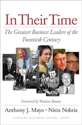 In Their Time: The Greatest Business Leaders Of The Twentieth Century (Hardback)