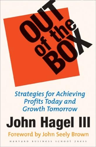 Out of the Box: Strategies for Achieving Profits Today and Growth Tomorrow (Paperback)