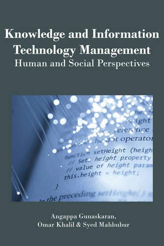 Knowledge and Information Technology Management: Human and Social Perspectives (Hardback)