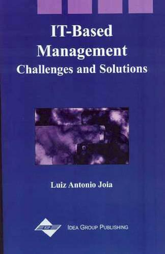 It-Based Management: Challenges and Solutions (Hardback)