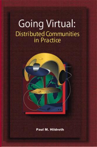 Going Virtual: Distributed Communities of Practice (Hardback)