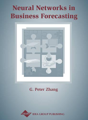 Neural Networks in Business Forecasting (Hardback)