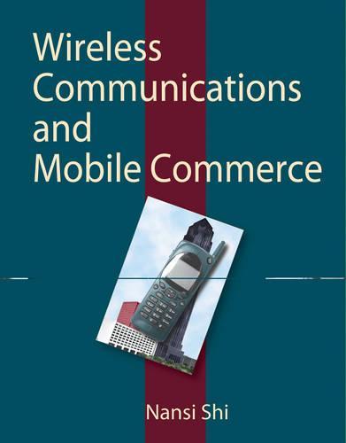 Wireless Communication and Mobile Commerce (Hardback)