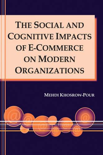 The Social and Cognitive Impacts of e-Commerce on Modern Organizations (Hardback)