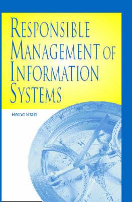 Responsible Management of Information Systems (Hardback)