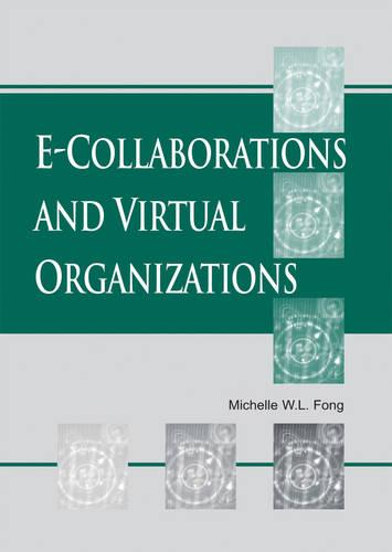 e-Collaborations and Virtual Organizations (Hardback)