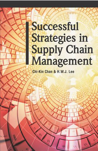 Successful Strategies in Supply Chain Management (Hardback)