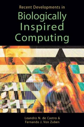Recent Developments in Biologically Inspired Computing (Hardback)