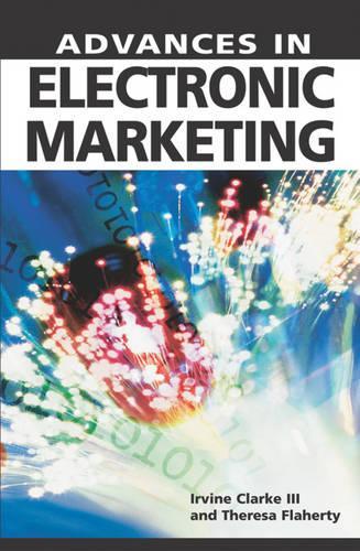 Advances in Electronic Marketing (Hardback)