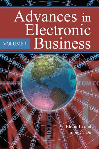 Advances in Electronic Business (Hardback)
