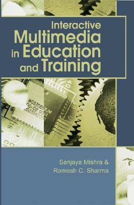 Interactive Multimedia in Education and Training (Paperback)