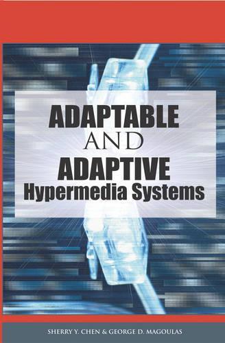 Adaptable and Adaptive Hypermedia Systems (Hardback)