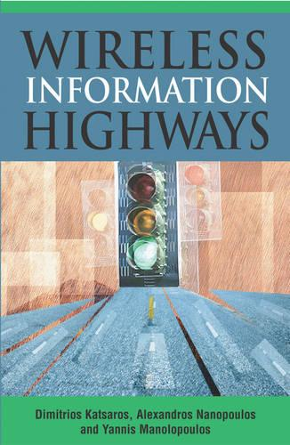 Wireless Information Highways (Hardback)