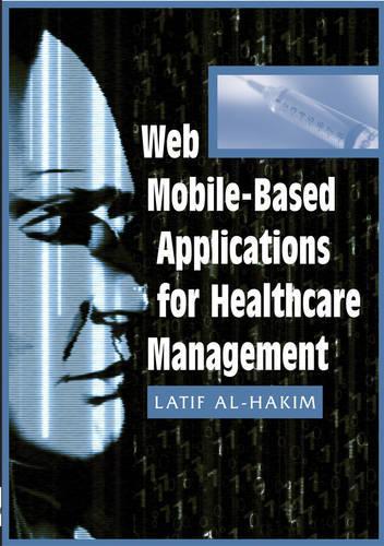 Web Mobile-based Applications for Healthcare Management (Hardback)