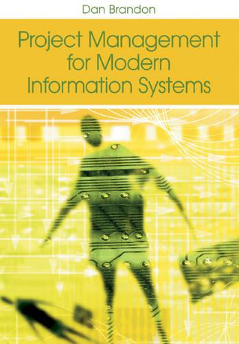 Project Management for Modern Information Systems (Hardback)