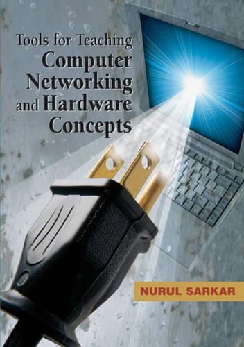 Tools for Teaching Computer Networking and Hardware Concepts (Hardback)