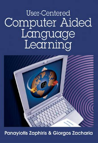 User-centered Computer Aided Language Learning (Hardback)