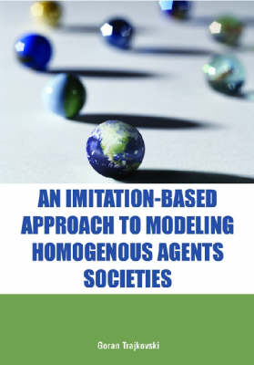 An Imitation-based Approach to Modeling Homogenous Agents Societies (Hardback)