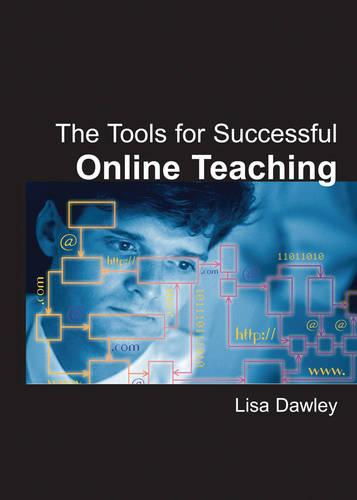The Tools for Successful Online Teaching (Hardback)