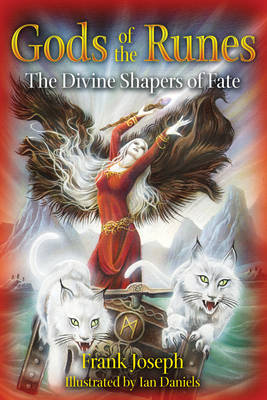 Gods of the Runes: The Divine Shapers of Fate (Paperback)