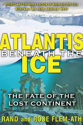Atlantis Beneath the Ice: The Fate of the Lost Continent (Paperback)