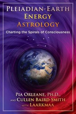 Pleiadian Earth Energy Astrology: Charting the Spirals of Consciousness (Paperback)