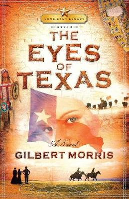 The Eyes of Texas: Lone Star Legacy, Book 3 (Paperback)