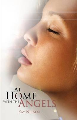 At Home With the Angels (Paperback)