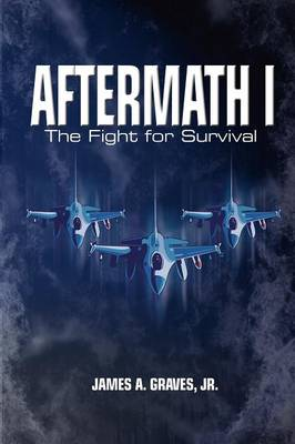 Aftermath I: The Fight for Survival (2nd Ed.) (Paperback)