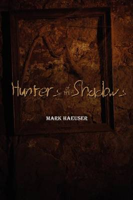 Hunters of the Shadows (2nd Edition) (Paperback)