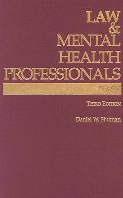 Law and Mental Health Professionals: Texas (Hardback)