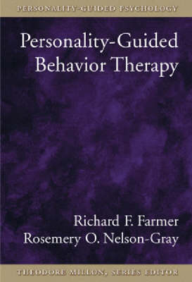 Personality-guided Behavior Therapy - Personality-Guided Psychology (Hardback)