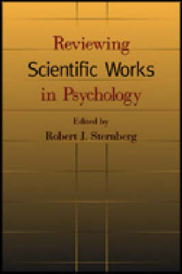 Reviewing Scientific Works in Psychology (Paperback)