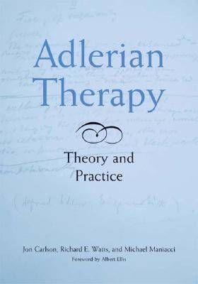 Adlerian Therapy: Theory and Practice (Hardback)