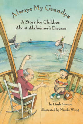 Always My Grandpa: A Story for Children About Alzheimer's Disease (Hardback)