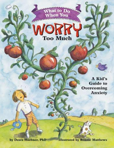 What to Do When You Worry Too Much: A Kid's Guide to Overcoming Anxiety - What-to-Do Guides for Kids (R) (Paperback)