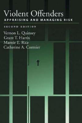 Violent Offenders: Appraising and Managing Risk (Hardback)