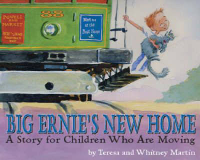 Big Ernie's New Home: A Story for Children Who are Moving (Hardback)