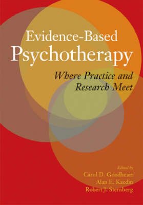Evidence-based Psychotherapy: Where Practice and Research Meet (Hardback)