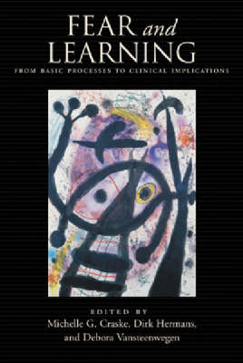 Fear and Learning: From Basic Processes to Clinical Implications (Hardback)
