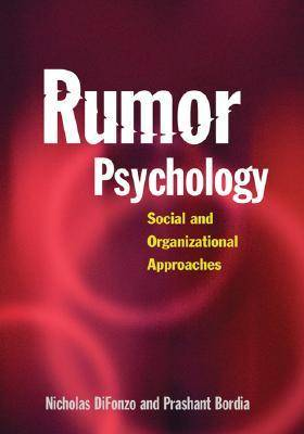 Rumor Psychology: Social and Organizational Approaches (Hardback)