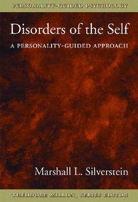 Disorders of the Self: A Personality-guided Approach (Hardback)
